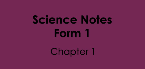 Science Notes Form1 Chapter 1