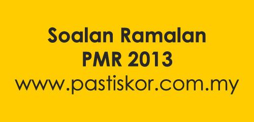 Selamat datang ke Pasti Skor. Kami meyedia Soalan Ramalan PMR 2013