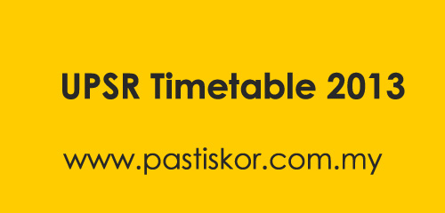 UPSR Timetable 2013 will be out soon. Our team members will be posting
