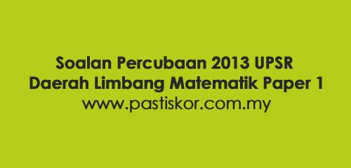 Soalan-Percubaan-2013-UPSR-Daerah-Limbang-Matematik-Paper-1